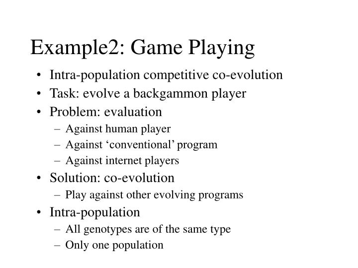 Example2: Game Playing