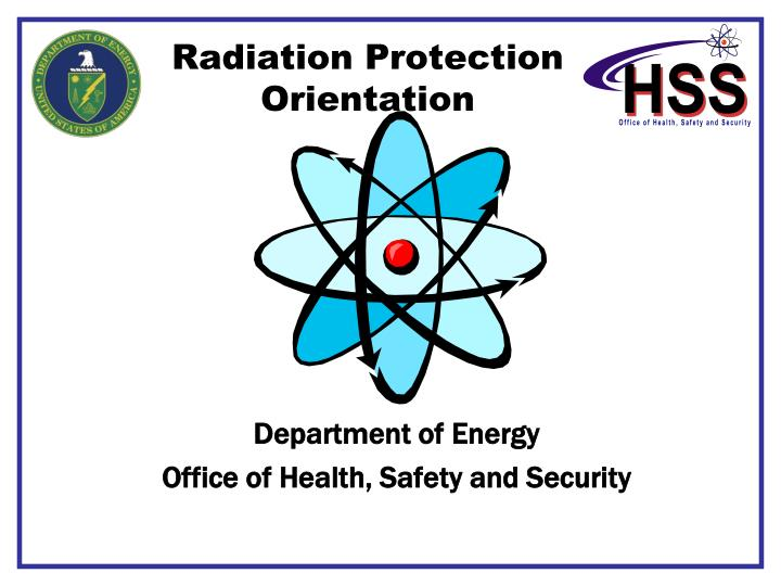 radiation protection orientation n.