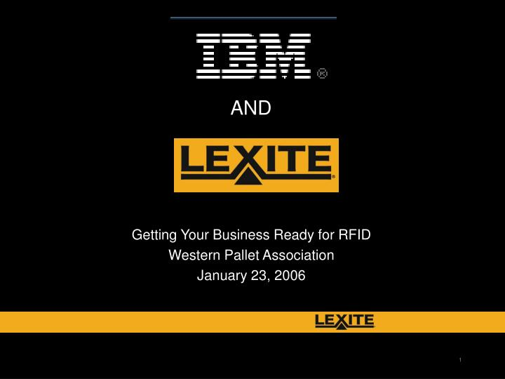 getting your business ready for rfid western pallet association january 23 2006 n.