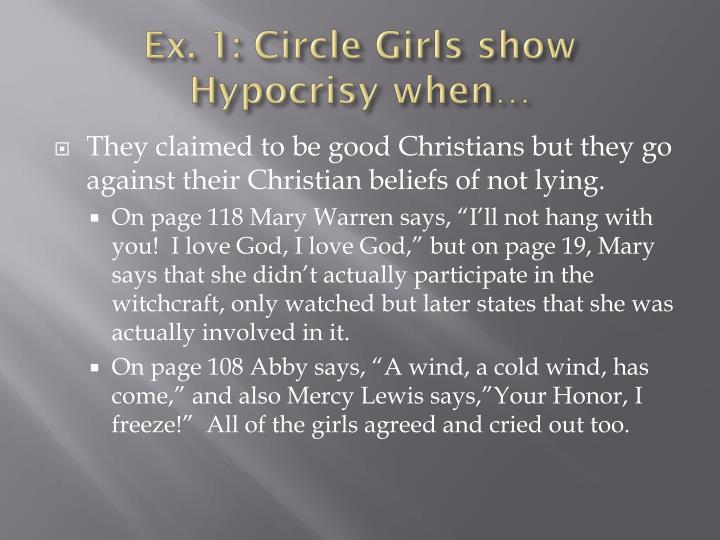 hypocrisy in the salem community the crucible The action of the play takes place in salem, massachusetts in 1692 salem is a puritan community, and its inhabitants live in an extremely restrictive society.