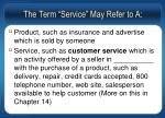 the term service may refer to a