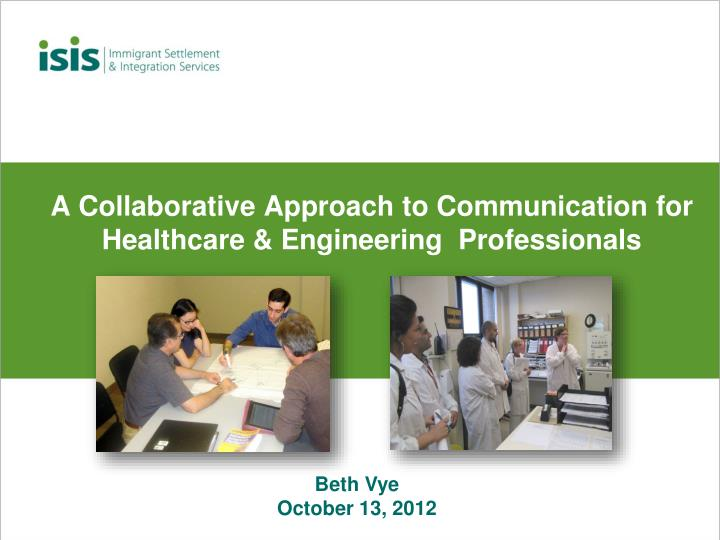 a collaborative approach to communication for healthcare engineering professionals n.