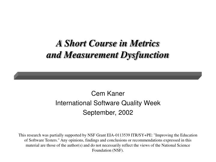 a short course in metrics and measurement dysfunction n.