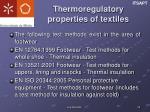 thermoregulatory properties of textiles1