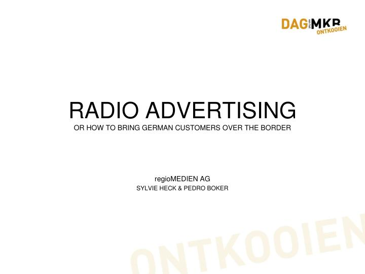 radio advertising or how to bring german customers over the border n.