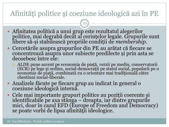 Afinități politice și coeziune ideologică azi în PE