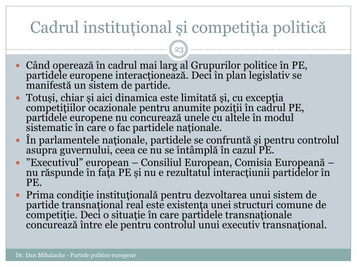 Cadrul instituțional și competiția politică