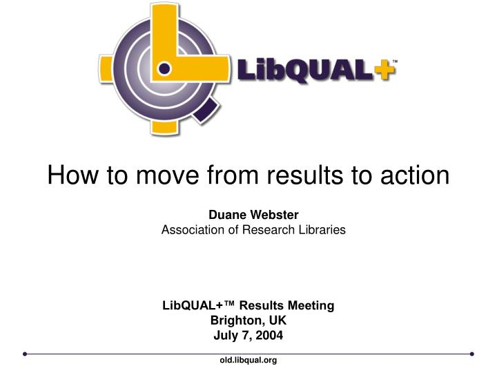 How to move from results to action