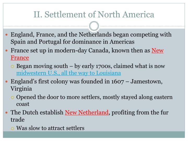 II. Settlement of North America