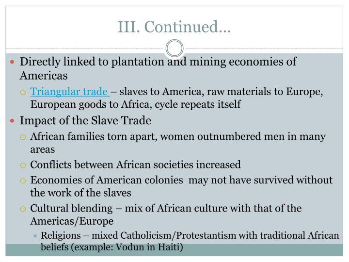III. Continued…