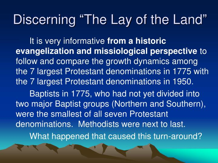 "Discerning ""The Lay of the Land"""