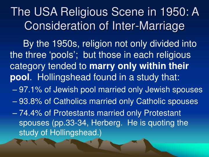 The USA Religious Scene in 1950: A Consideration of Inter-Marriage