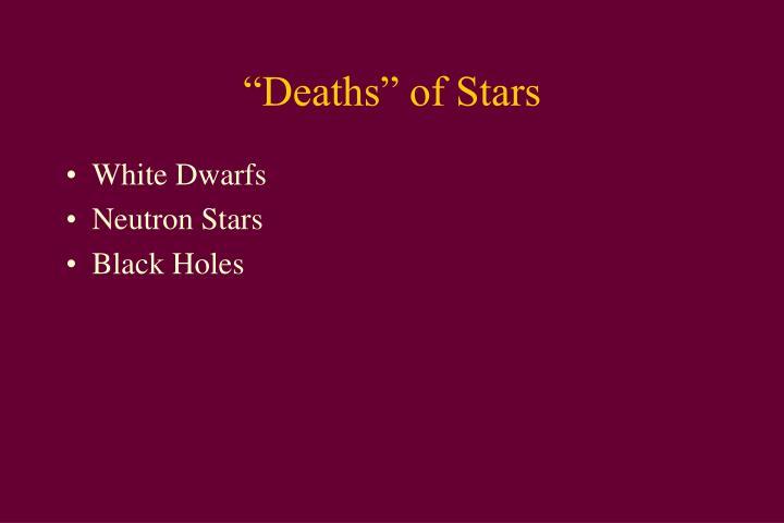 """Deaths"" of Stars"