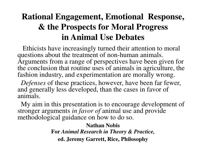 rational engagement emotional response the prospects for moral progress in animal use debates n.