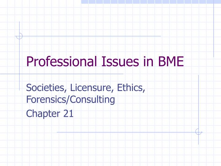 professional issues in bme n.