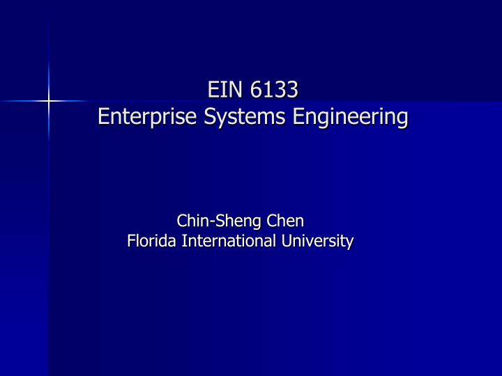 ein 6133 enterprise systems engineering n.