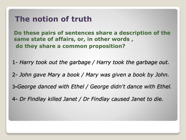 The notion of truth