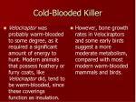 cold blooded killer