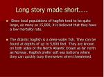 long story made short