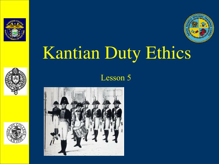 kantian ethics Overall, i think kantian ethics has more weaknesses than it does strengths though treating humans as ends is a positive idea and encourages the abolision of slavery, in some circumstances humans have to be treated as means to an end for the majority to benefit for example in embryo research.