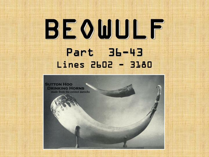 sutton hoo and beowulf essay An account of the sutton hoo burial and a scholarly essay connecting the interlace structure sutton hoo beowulf essay [ snackbarmessage ].