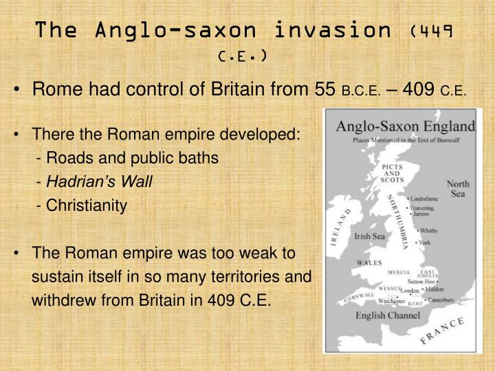 anglosaxon invaison The anglo-saxon settlement of britain describes the process which changed the language and culture of most of what became england from romano-british to germanic.