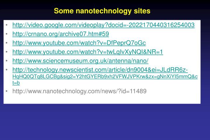 Some nanotechnology sites