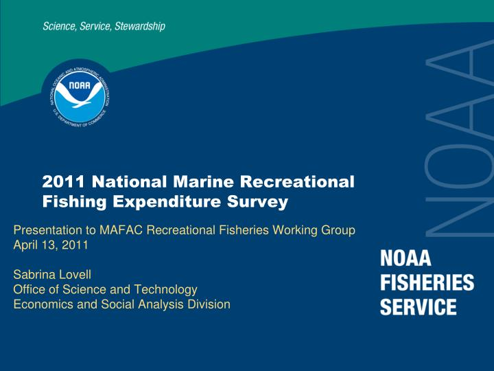 2011 national marine recreational fishing expenditure survey n.