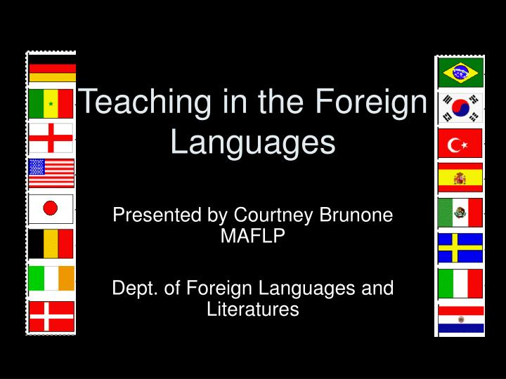 teaching in the foreign languages n.