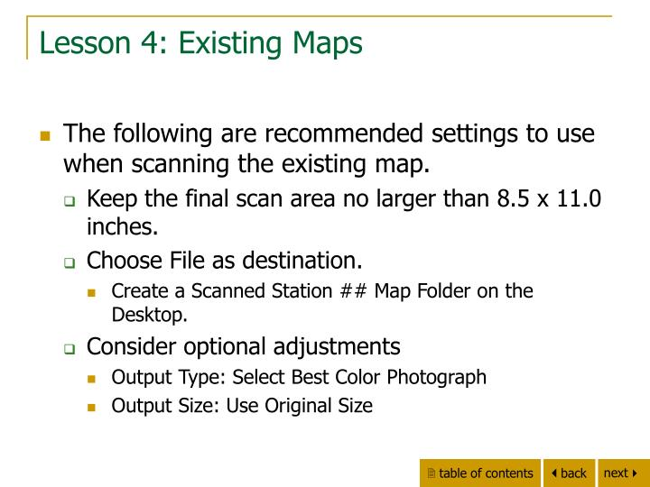 Lesson 4: Existing Maps