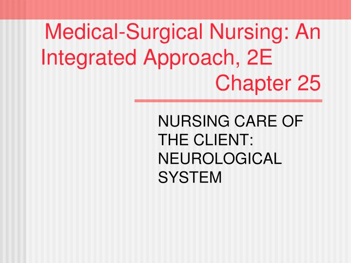 PPT Medical Surgical Nursing An Integrated Approach 2E