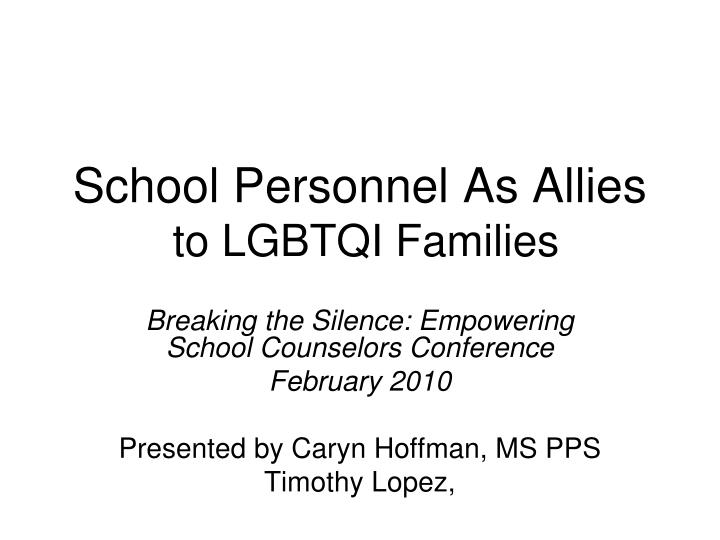 school personnel as allies to lgbtqi families n.