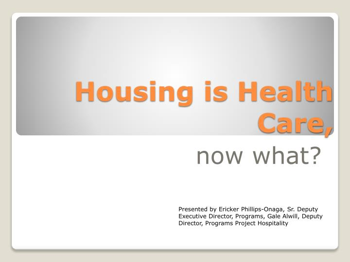 housing is health c are n.