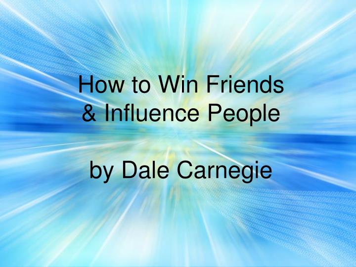 how to win friends influence people by dale carnegie n.