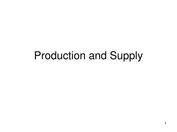 production and supply n.