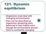 121 dynamic equilibrium