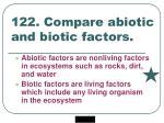 122 compare abiotic and biotic factors