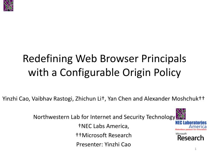 redefining web browser principals with a configurable origin policy n.