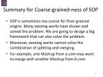 summary for coarse grained ness of sop