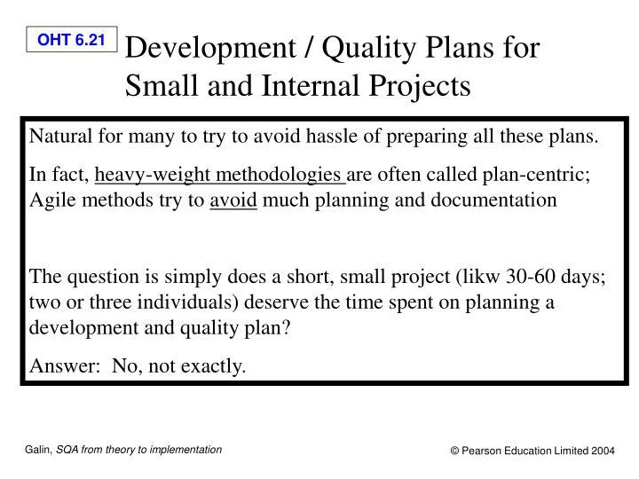 Development / Quality Plans for