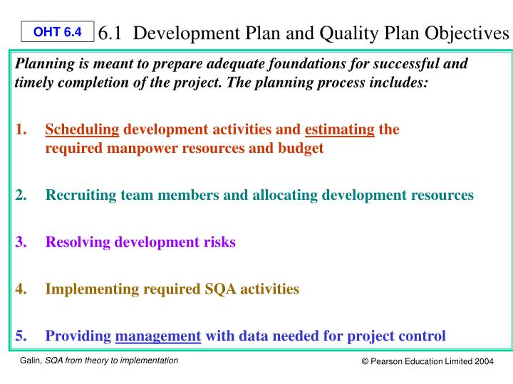 6.1  Development Plan and Quality Plan Objectives