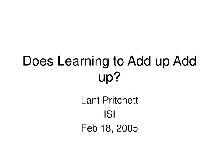 does learning to add up add up n.