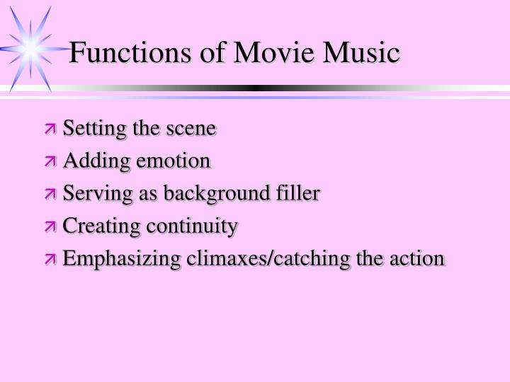 Functions of Movie Music