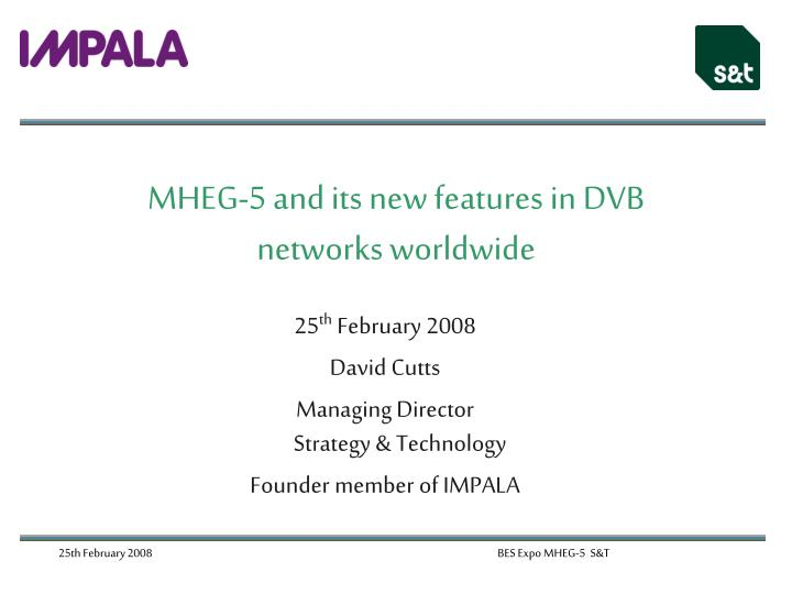 mheg 5 and its new features in dvb networks worldwide n.