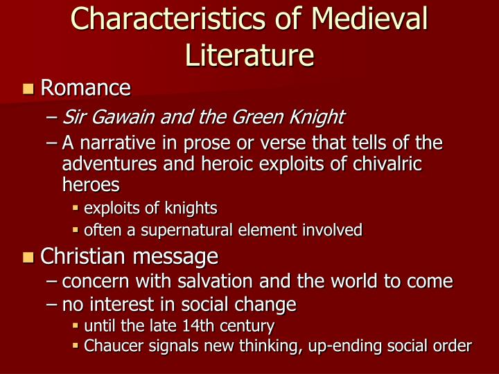 Characteristics of Medieval Literature