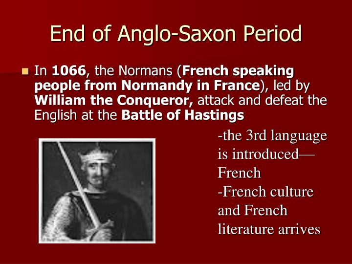 End of Anglo-Saxon Period