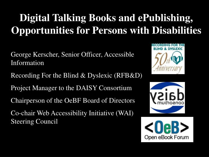 digital talking books and epublishing opportunities for persons with disabilities n.