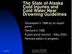 the state of alaska cold injuries and cold water near drowning guidelines
