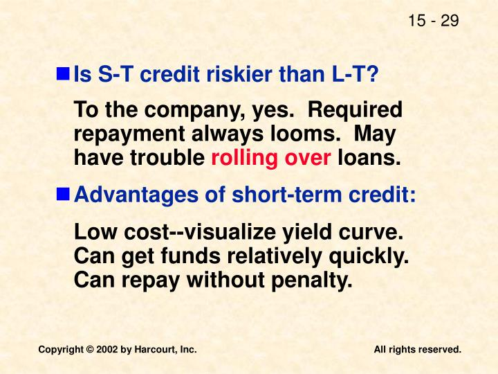 Is S-T credit riskier than L-T?