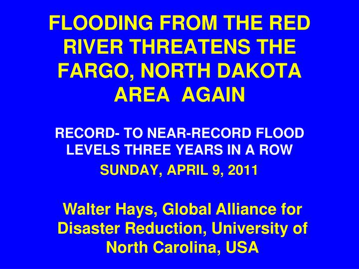 flooding from the red river threatens the fargo north dakota area again n.